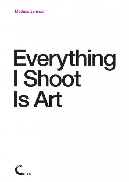 "Ebook: M. Jansson ""Everything I Shoot Is Art"""