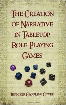 Book: The Creation of Narrative in Tabletop Role-Playing Games