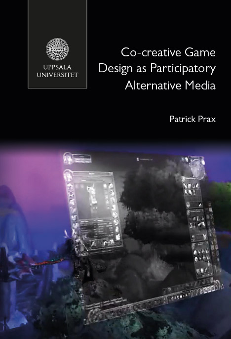 Ph.D. thesis: Co-creative Game Design as Participatory Alternative Media
